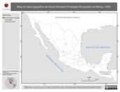 Mapa ilustrativo de Base de Datos Geográfica de Áreas Naturales Protegidas Municipales de México, 2009