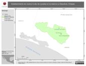 Mapa ilustrativo de Establecimiento de viveros in-situ de cycadas en la reserva La Sepultura, Chiapas