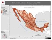 Mapa ilustrativo de Distribución de la población en México por municipio, 1990. La proyección citada, es exclusiva para el diseño de esta imagen.
