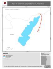 Mapa ilustrativo de Dique de contención. Laguna San Juan, Tamaulipas.