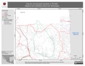 Mapa ilustrativo de Vias de comunicación terrestre (1:50 000). Reserva de la Biosfera Sierra de Tamaulipas.
